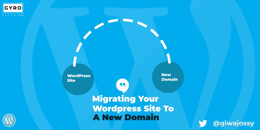 Migrating Your WordPress Website To A New Domain